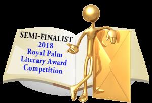 Jenny Ferns Writer, Semifinalist 2018 Royal Palm Literary Award Competition